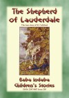 THE SHEPHERD OF LAUDERDALE - the true story of the life of St Cuthbert by Anon E. Mouse from  in  category