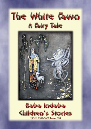 THE WHITE FAWN - A Fairy Tale by Anon E. Mouse from StreetLib SRL in General Novel category