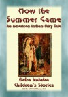HOW THE SUMMER CAME - An Odjibwe Childrens Tale - text