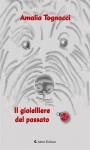 Il gioielliere del passato by Amalia Tognacci from  in  category