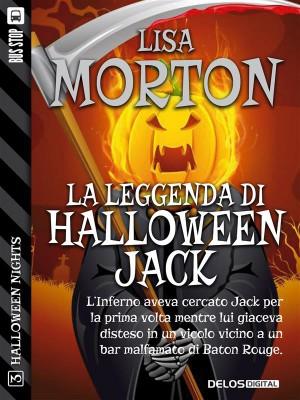 La leggenda di Halloween Jack by Lisa Morton from StreetLib SRL in General Novel category