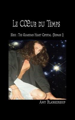 Au Cœur du Temps by Amy Blankenship from StreetLib SRL in General Novel category