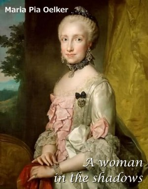 A woman in the shadows by Maria Pia Oelker from StreetLib SRL in History category