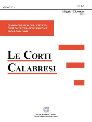 Le Corti Calabresi - Fascicoli 2 e 3 - 2015 by Enrico Caterini from StreetLib SRL in Law category