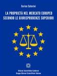 La proprietà nel mercato europeo secondo le giurisprudenze superiori - text