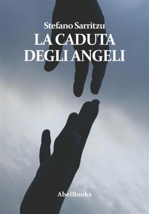 La caduta degli angeli by Stefano Sarritzu from StreetLib SRL in General Novel category