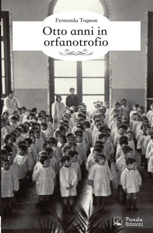 Otto anni in orfanotrofio by Fernanda Tognon from StreetLib SRL in Teen Novel category