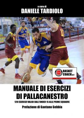Manuale di esercizi di pallacanestro by Daniele Tardiolo from StreetLib SRL in Sports & Hobbies category