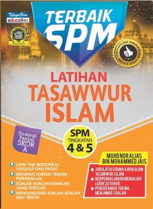 TERBAIK SPM- TASAWWUR ISLAM TINGKATAN 4&5 (LATIHAN)