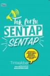 Tak Perlu Sentap-Sentap by Tinta Akbar from  in  category