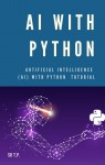 AI with Python *** Artificial intelligence (AI) with Python Tutorial - text