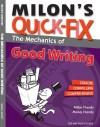 Milon's Quick-Fix: The Mechanics of Good Writing