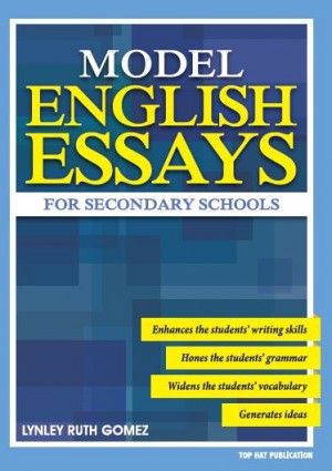 Model English Essays For Secondary Schools by Lynley Ruth Gomez from Prestasi Publication Enterprise in Language & Dictionary category