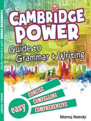 Cambridge Power Guide To Grammar & Writing by Manoj Nandy and Milon Nandy from Prestasi Publication Enterprise in General Academics category