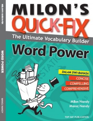 Milon's Quick-Fix: The Ultimate Vocabulary Builder, Word Power by Milon Nandy, Manoj Nandy from Prestasi Publication Enterprise in Language & Dictionary category
