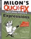 Milon's Quick-Fix: English Idioms, Proverbs & Expressions