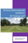 Penyelenggaraan Rumput di Padang Golf by Normas Yakin from  in  category