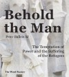 Behold the Man by Peter Balleis SJ from  in  category