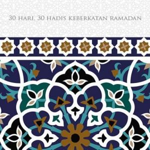 30 Hari, 30 Hadis Keberkatan Ramadan by Penerbit Universiti Malaya from University of Malaya Press in Islam category