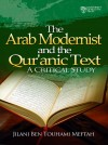 The Arab Modernists and the Quranic Text - text