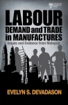 Labour Demand and Trade in Manufactures Issues and Evidence from Malaysia - text