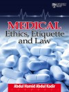 Medical Ethics, Etiquette and Law - text