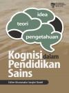 Kognisi Dalam Pendidikan Sains - text