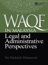 Waqf in Malaysia: Legal and Administrative Perspectives - text