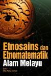 ETNOSAINS DAN ETNOMATEMATIK ALAM MELAYU - text