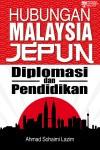 Hubungan Malaysia Jepun: Diplomasi dan Pendidikan - text