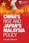 China's Rise and Japan's Malaysia Policy - text