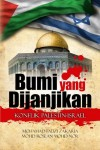 Bumi yang Dijanjikan Konflik Israel-Palestin - text