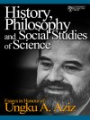 History Philosophy and Social Studies of Science: Essays in Honour of Ungku Aziz - text