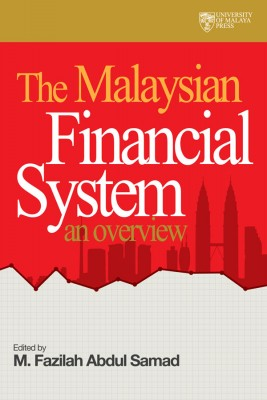 The Malaysian Financial System An Overview