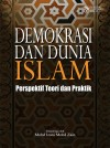 Demokrasi dan Dunia Islam: Perspektif Teori dan Praktik by Mohd Izani Mohd Zain from  in  category