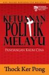 Ketuanan Politik Melayu Pandangan Orang Cina - text