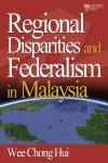 Regional Disparities and Federalism in Malaysia - text
