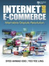 Internet and E‐Commerce Alternative Dispute Resolution - text