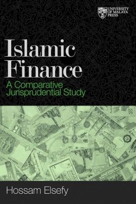 Islamic Finance A Comparative Jurisprudential Study