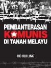 Pembanterasaan Komunis Di Tanah Melayu - text