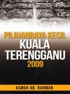 Pilihan Raya Kecil Kuala Terengganu 2009 - text