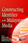Constructing Identities In The Malaysian Media - text