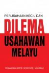 Perusahaan Kecil dan Dilema Usahawan Melayu - text