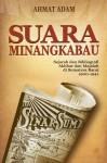 Suara Minangkabau: Sejarah Dan Bibliografi Akhbar dan Majalah di Sumatera Barat (1900-1941) - text
