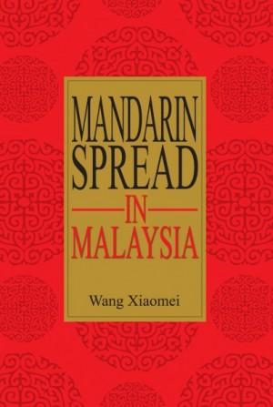 Mandarin Spread in Malaysia