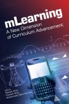 Mlearning a New Dimension of Curriculum Advancement - text