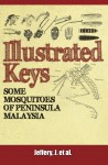 Illustrated Keys: Some Mosquitoes Of Peninsula Malaysia - text