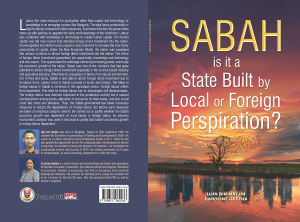 Sabah is it a State Built by Local or Foreign Perspiration?