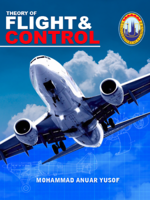 Theory of Flight and Control by Mohammad Anuar Yusof from UNIKL in Engineering & IT category