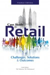 CASE STUDY IN RETAIL: Challenges, Solutions & Outcomes (STUDENT EDITION) - text